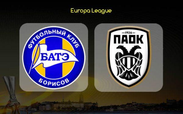 BATE Borisov vs PAOK (02h00 ngày 05/10: Cúp Europa League)